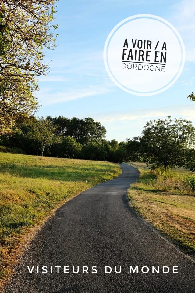 A voir A faire en Dordogne